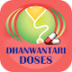 Download Dhanwantari - Dosage for diseases For PC Windows and Mac