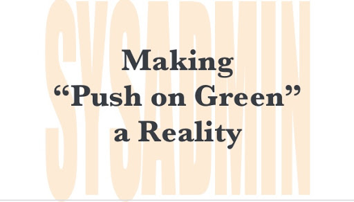 "Making ""Push on Green"" a Reality"