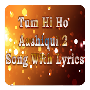 Tum Hi Ho Aashiqui 2 Song With Lyrics - náhled