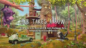 Bob Takes a Bow; Maple Schmaple thumbnail