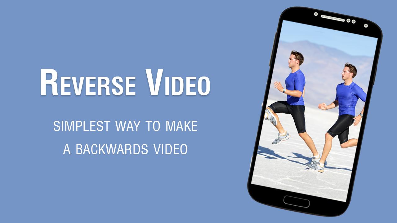 Make any video backwards