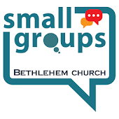 Bethlehem Church-Small Groups