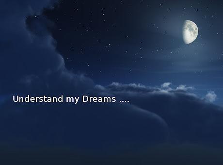 Understand My Dreams
