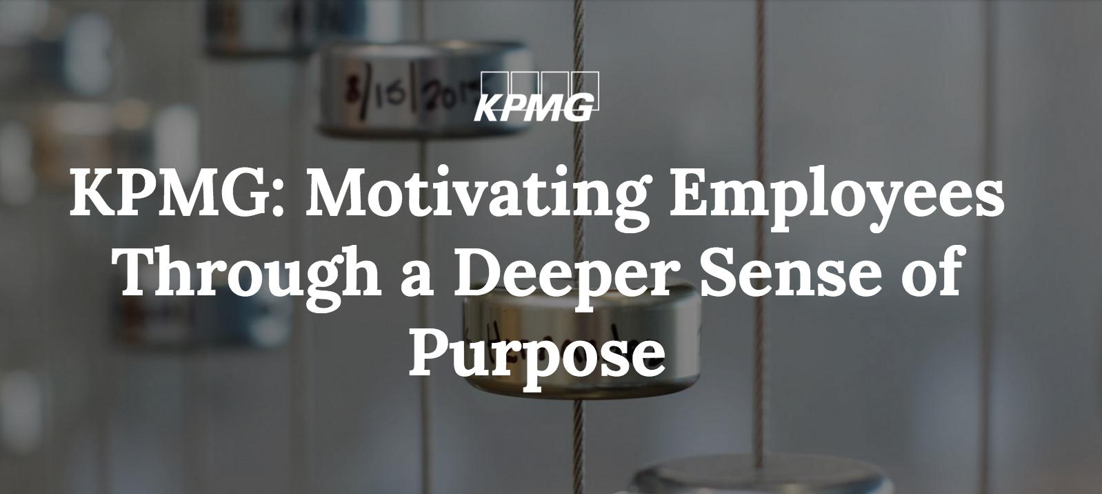 re:Work - KPMG Case Study: Motivating employees through purpose