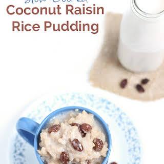 Vegan Slow-Cooked Coconut Raisin Rice Pudding.