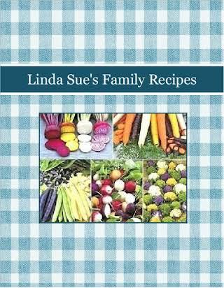 Linda Sue's Family Recipes