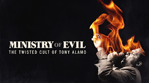 Ministry of Evil: The Twisted Cult of Tony Alamo thumbnail