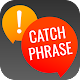 Catch Phrase - Word Search To Find Crossword Quote