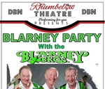 Blarney Party with The Blarney Brothers : RHUMBELOW THEATRE