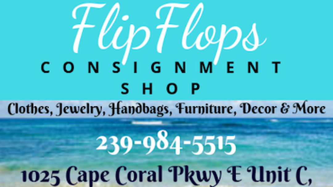 Flip Flops Consignment Shop - Consignment Shop in Cape Coral