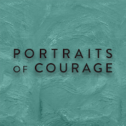 Portraits of Courage Exhibit