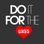 Do It For The Likes