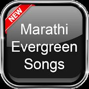 Marathi Evergreen Songs