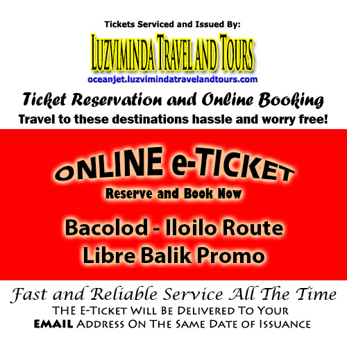 OceanJet Bacolod-Iloilo Libre Balik Promo Ticket Reservation and Online Booking