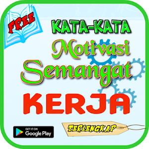 Download Kata Kata Motivasi Semangat Kerja By Kata Alay