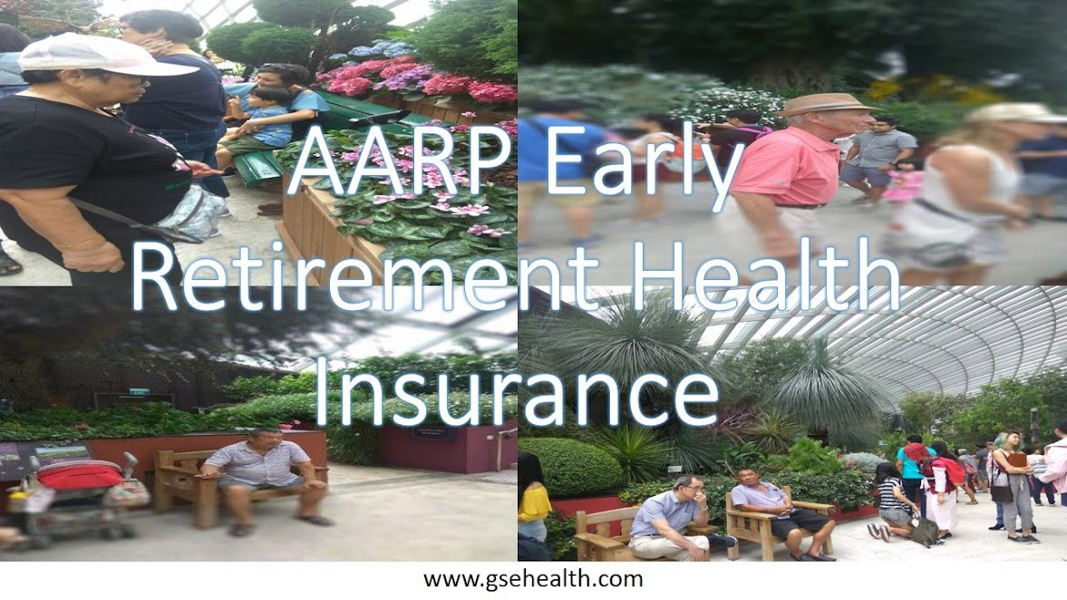 AARP Early retirement health insurance options