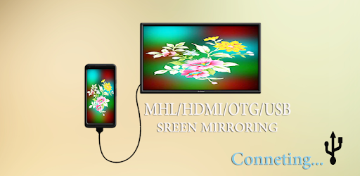 USB Connect Phone Screen to tv-HDMI/OTG/MHL/MIRROR - Apps on