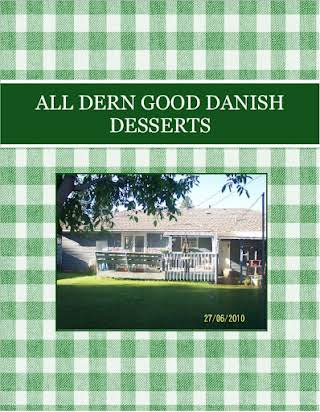 ALL DERN GOOD   DANISH DESSERTS