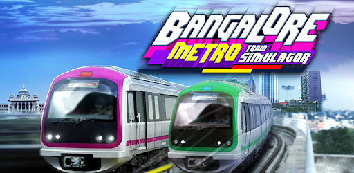 Bangalore Metro Train 2017 - Apps on Google Play