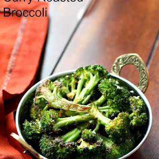 Curry Roasted Broccoli.