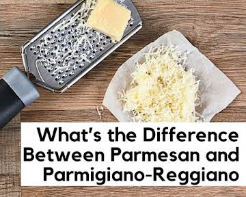 What's The Difference Between Parmesan and Parmigiano-Reggiano