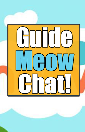 Guide For Meow Chat