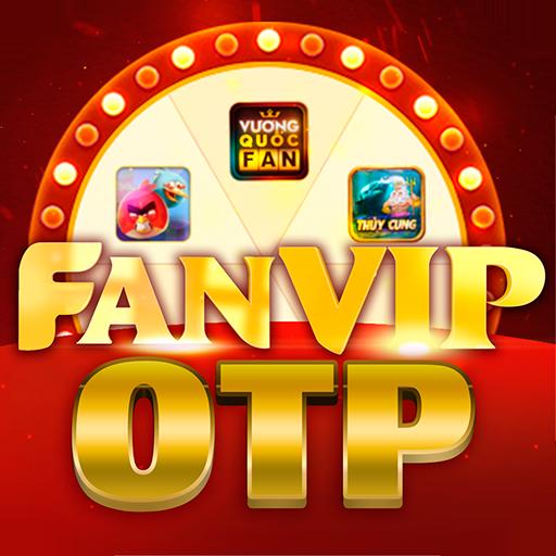 FanVip OTP