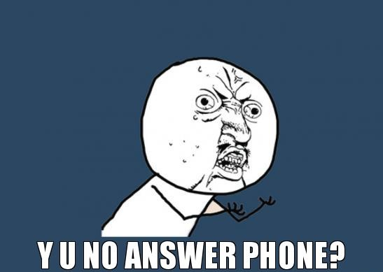y-u-no-answer-phone