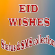 Eid wishes - Status & SMS Collection Download for PC Windows 10/8/7