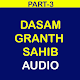 dasam granth sahib audio part-3 APK