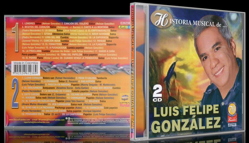Luis Felipe González - Historia Musical de Luis Felipe González (2004) [MP3 @320 Kbps]