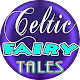 Download Celtic Fairy Tales, Folk Tales and Fables For PC Windows and Mac