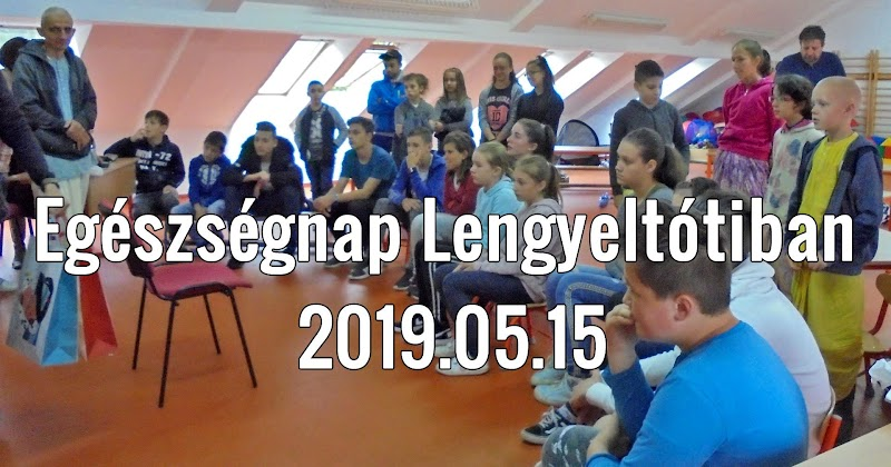 Egészségnap Lengyeltótiban 2019.05.15