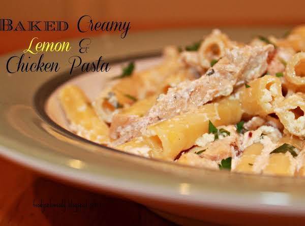Baked Creamy Lemon & Chicken Pasta Recipe