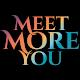 Meet More You - Socials Android apk