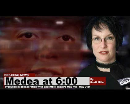 Medea at 6:00