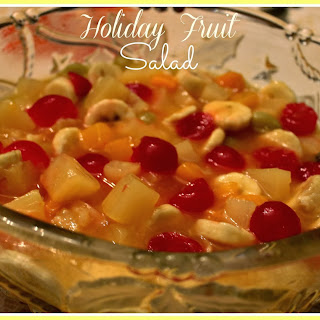 Holiday Fruit Salad!