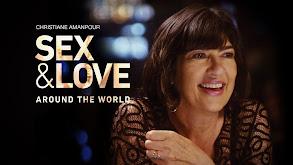 Christiane Amanpour: Sex & Love Around the World thumbnail