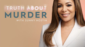 Truth About Murder With Sunny Hostin thumbnail