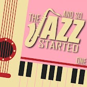 And So... The Jazz Started / One