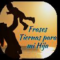 Frases Tiernas para mi Hija icon