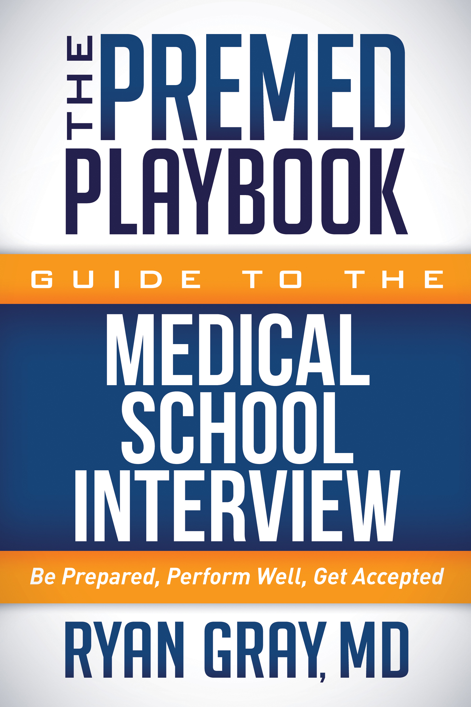 Medical School Interview Book
