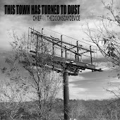 This Town Has Turned To Dust