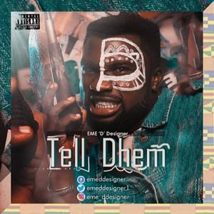 Tell Dem.mp3 Upload Your Music Free
