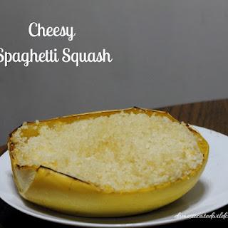 Cheesy Spaghetti Squash.