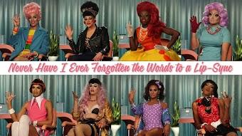RuPaul's Drag Race Season 8: Never Have I Ever
