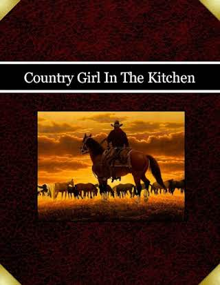 Country Girl In The Kitchen