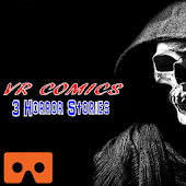 VR Comics - 3 Horror Stories