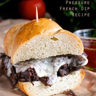 Under Pressure French Dip Sandwich.