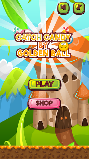 Catch candys by Golden ball